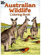Australian Wildlife Coloring Book by Ruth…