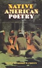 Native American Poetry by George W Cronyn