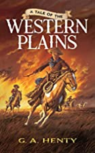A Tale of the Western Plains (Dover…