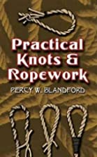Practical Knots and Ropework (Dover Craft…