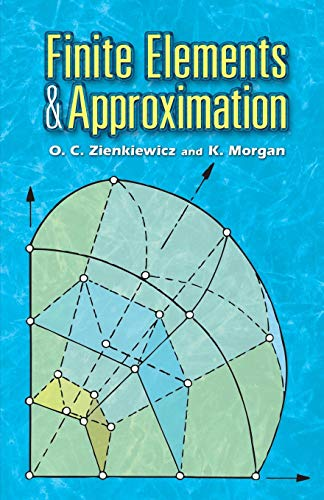 finite-elements-and-approximation-dover-books-on-engineering