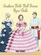Southern Belle Ball Gowns : Paper Dolls by…