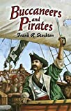 Stockton, Frank R.: Buccaneers and Pirates (Dover Maritime)