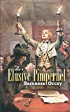 Orczy, Baroness: The Elusive Pimpernel (Dover Books on Literature & Drama)
