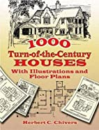 1000 Turn-of-the-Century Houses: With…