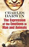Darwin, Charles: The Expression of the Emotions in Man and Animals