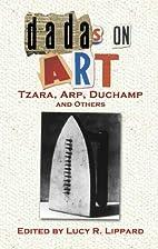 Dadas on Art by Lucy R. Lippard