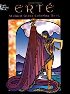 Erte Stained Glass Coloring Book by Erté