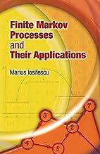 Finite Markov Processes and Their…