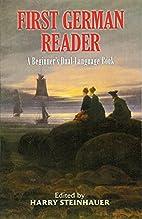 First German Reader: A Beginner's…