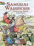 Green, John: Samurai Warriors (Dover History Coloring Book)