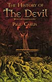 Carus, Paul: The History of the Devil: With 350 Illustrations (Dover Occult)