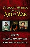 Sun Tzu: Classic Works on the Art of War (Boxed Set) (Dover Military History, Weapons, Armor)