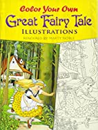 Color Your Own Great Fairy Tale…