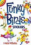 Hans Wilhelm: Funky Birds Stickers (Dover Little Activity Books Stickers)