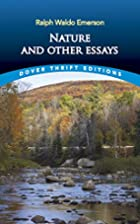 Nature and Other Essays by Ralph Waldo…