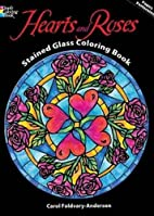Hearts and Roses Stained Glass Coloring Book…