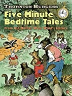 Thornton Burgess Five-Minute Bedtime Tales:…
