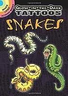 Glow-in-the-Dark Tattoos Snakes by Jan…