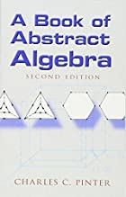 A book of abstract algebra by Charles C.…