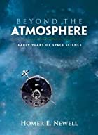 Beyond the atmosphere : early years of space&hellip;