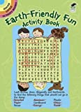 Dieterichs, Shelley: Earth-Friendly Fun Activity Book (Dover Little Activity Books)