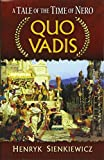 Sienkiewicz, Henryk: Quo Vadis: A Tale of the Time of Nero (Dover Books on Literature & Drama)