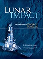 Lunar impact : a history of Project Ranger…