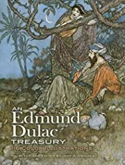 An Edmund Dulac Treasury: 116 Color…
