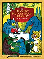 The Denslow Picture Book Treasury by W. W.…