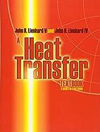 A Heat Transfer Textbook: Fourth Edition…