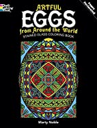 Artful Eggs from Around the World Stained…