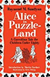 Smullyan, Raymond M.: Alice in Puzzle-Land: A Carrollian Tale for Children Under Eighty