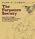 Forgotten Society by Alan E. Cober