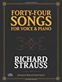 Strauss, Richard: Forty-Four Songs for Voice and Piano (Dover Song Collections)