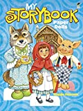 Swanson, Maggie: My Storybook Paper Dolls (Dover Paper Dolls)