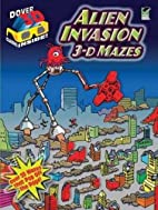 3-D Mazes--Alien Invasion (Dover 3-D Mazes)…