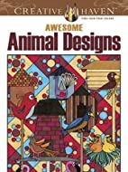 Creative Haven Awesome Animal Designs…