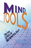 Rucker, Rudy: Mind Tools: The Five Levels of Mathematical Reality