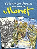 Monet, Claude: Colorier vos Propres Tableaux de Monet (French Edition)