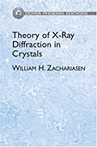 Theory of X-Ray Diffraction in Crystals by…