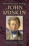 Ruskin, John: Selections and Essays (Dover Books on Literature & Drama)