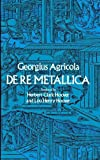 Agricola, Georgius: De re Metallica