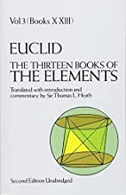 The Thirteen Books of the Elements, Vol. 3,…