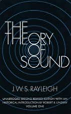 The theory of sound, Volume 1 by John…