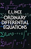 Ince, E.L.: Ordinary Differential Equations