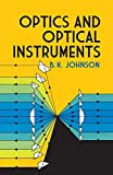Johnson, B. K.: Optics and Optical Instruments