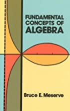 Fundamental Concepts of Algebra by Bruce E.…