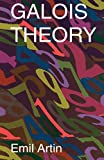 Artin, Emil: Galois Theory