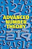 Cohn, Harvey: Advanced Number Theory